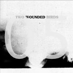 05 2 WOUNDED BIRDS