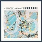 05 Wild Nothing