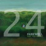 24 Fairewell